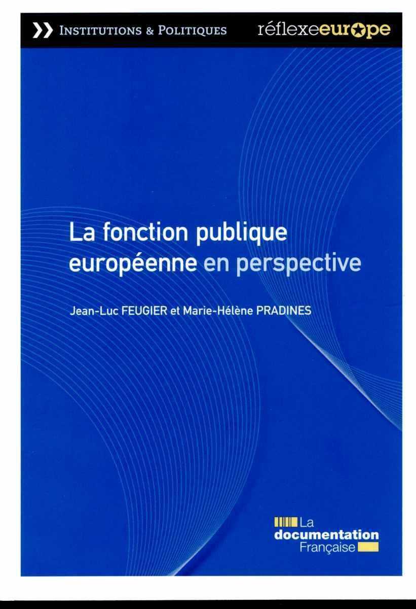 LA FONCTION PUBLIQUE EUROPEENNE EN PERSPECTIVE.