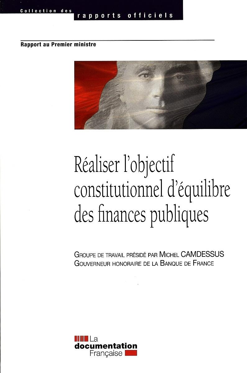 REALISER L'OBJECTIF CONSTITUTIONNEL D'EQUILIBRE DES FINANCES PUBLIQUES