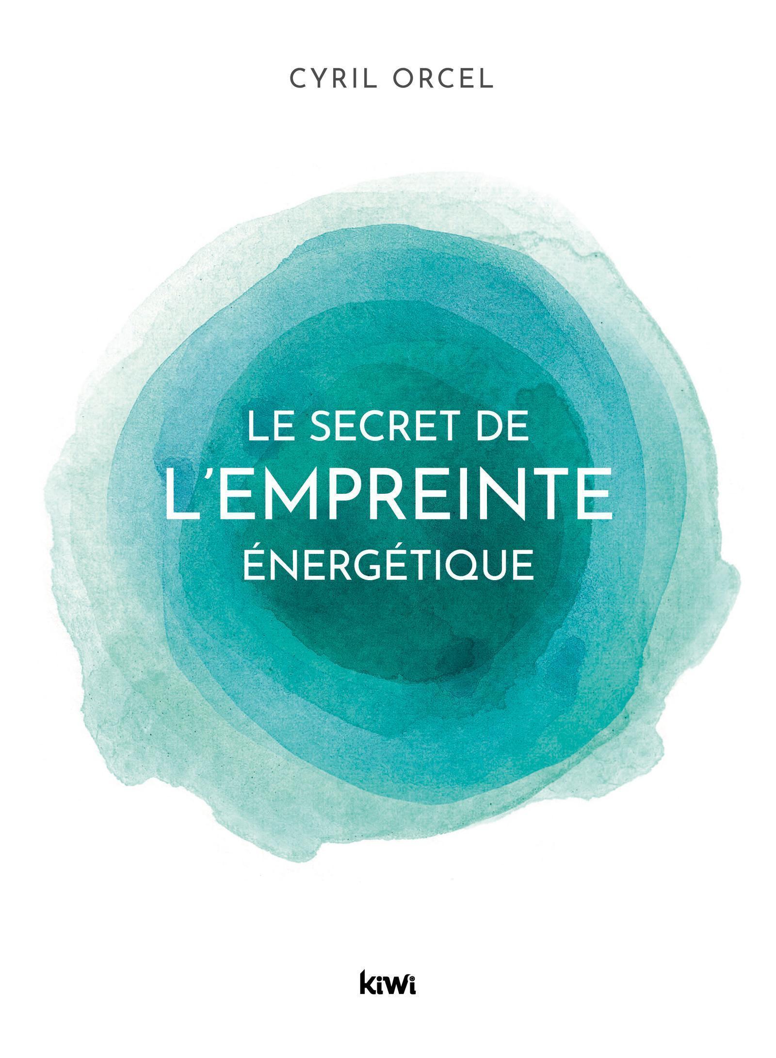 LE SECRET DE L'EMPREINTE ENERGETIQUE