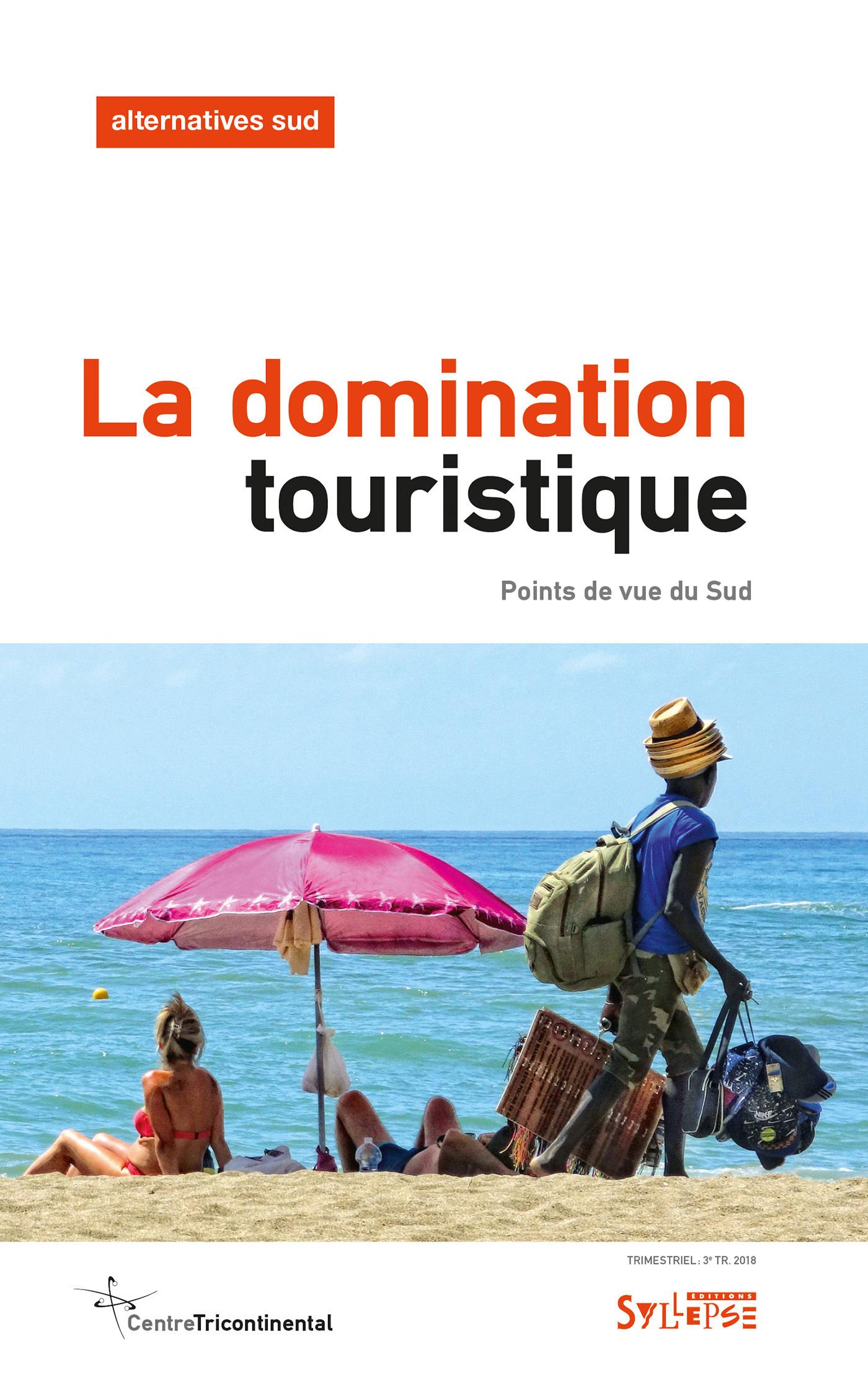 DOMINATION TOURISTIQUE (LA) - POINTS DE VUE DU SUD