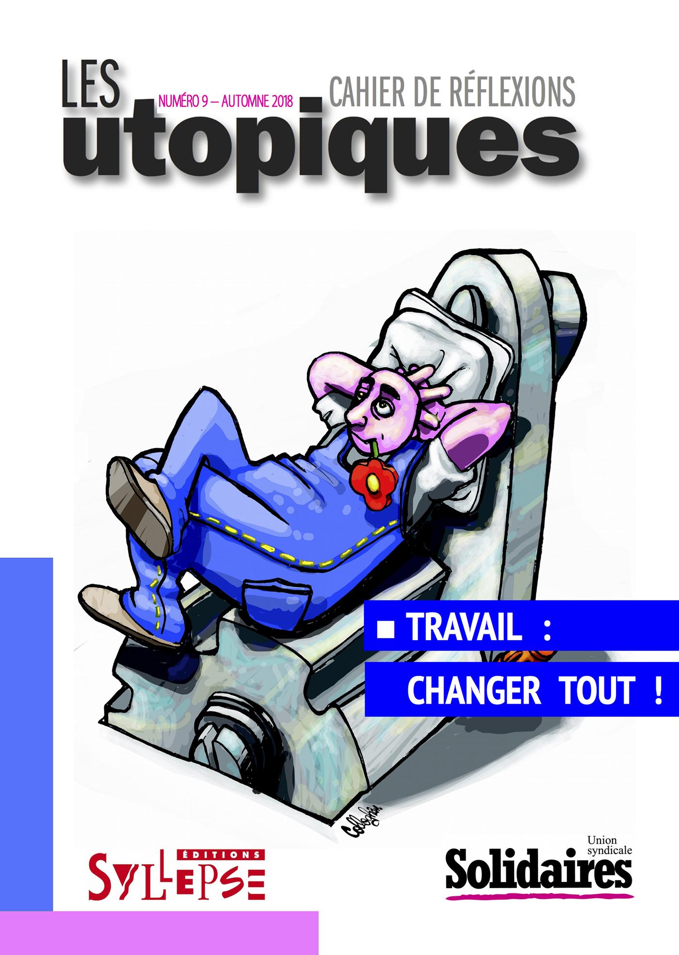 TRAVAIL: CHANGER TOUT!