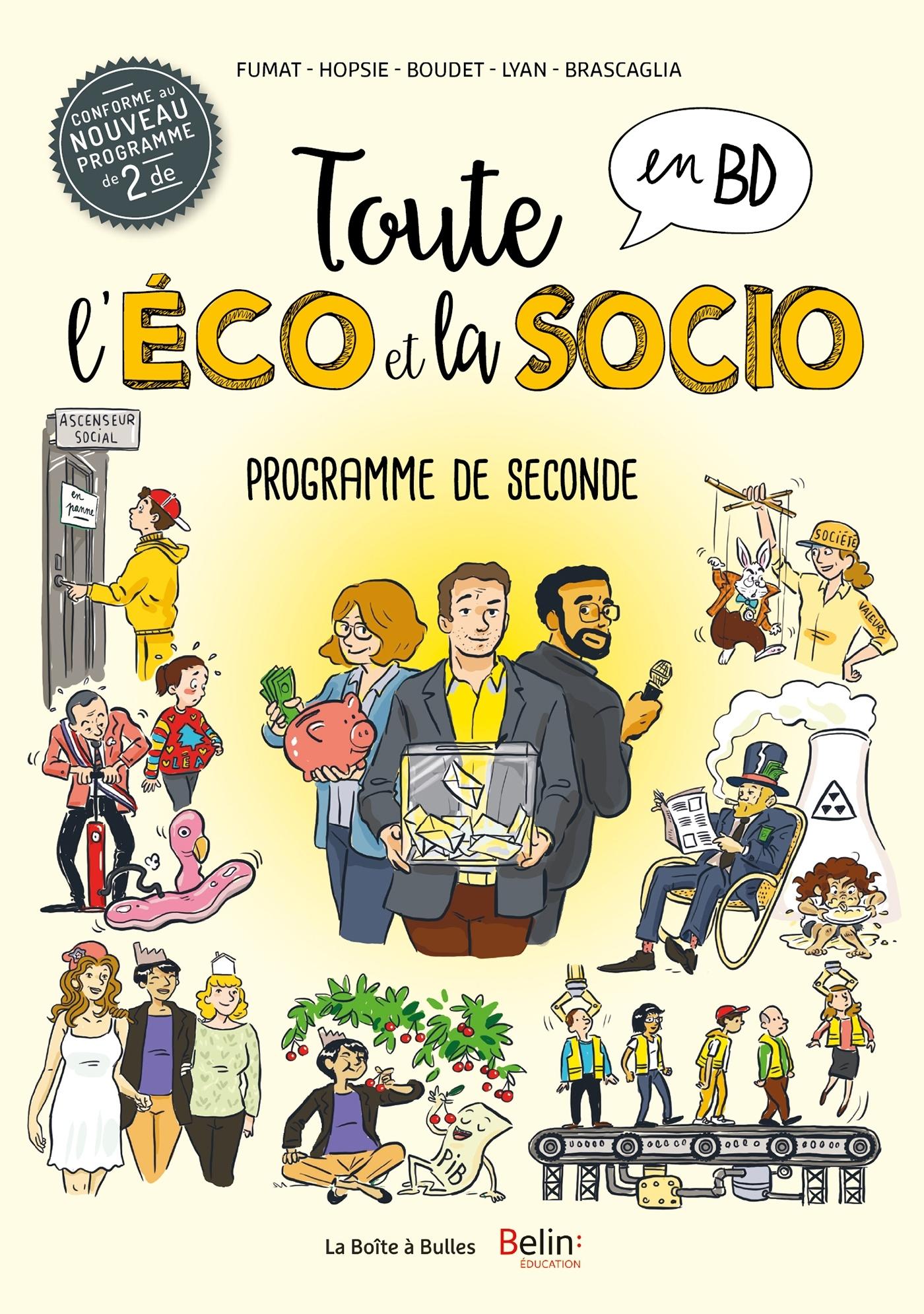 TOUTE L'ECO EN BD - T4 - TOUTE L'ECO EN BD - SCIENCES ECONOMIQUES ET SOCIALES EN CLASSE DE SECONDE