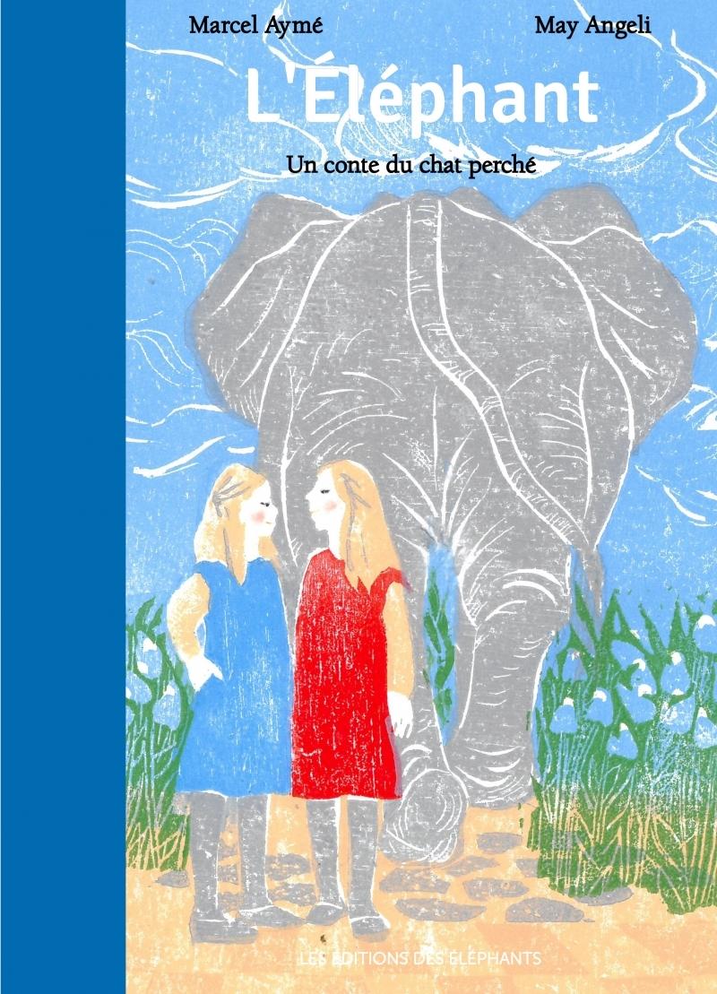 L'ELEPHANT, UN CONTE DU CHAT PERCHE