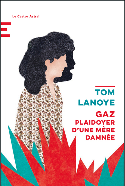 GAZ - PLAIDOYER D'UNE MERE DAMNEE