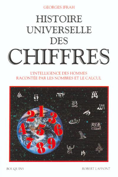 HISTOIRE UNIVERSELLE DES CHIFFRES - TOME 1 - VOL01