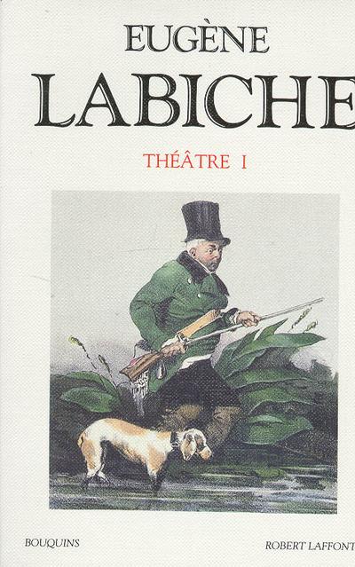 LABICHE - THEATRE - TOME 1 - VOL01