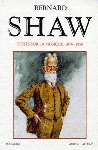 ECRITS SUR LA MUSIQUE - 1876-1950