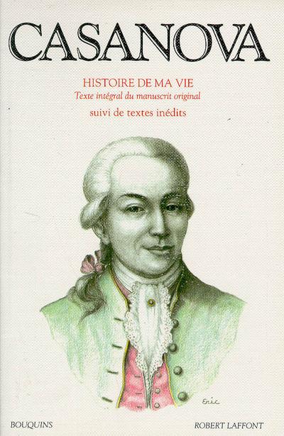 CASANOVA - HISTOIRE DE MA VIE - TOME 1 - VOL01