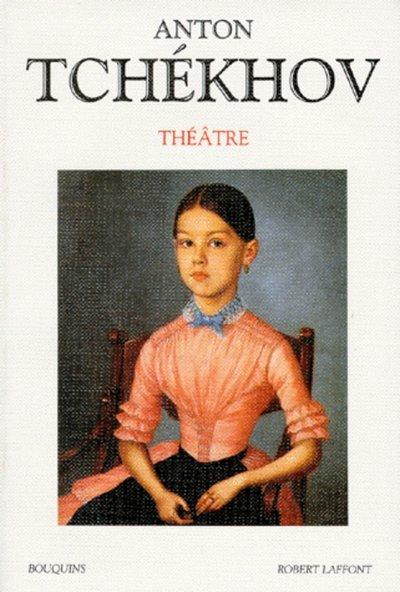 ANTON TCHEKHOV - THEATRE - TOME 1 - VOL01