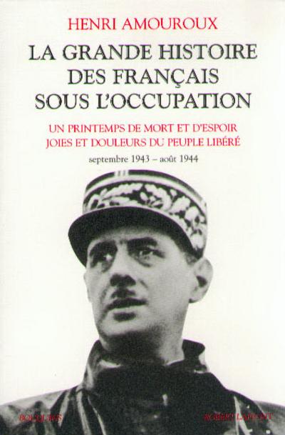 LA GRANDE HISTOIRE DES FRANCAIS SOUS L'OCCUPATION - TOME 4