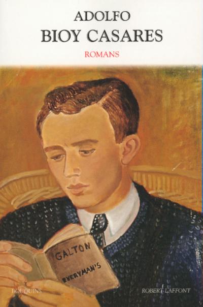 ADOLFO BIOY CASARES - ROMANS