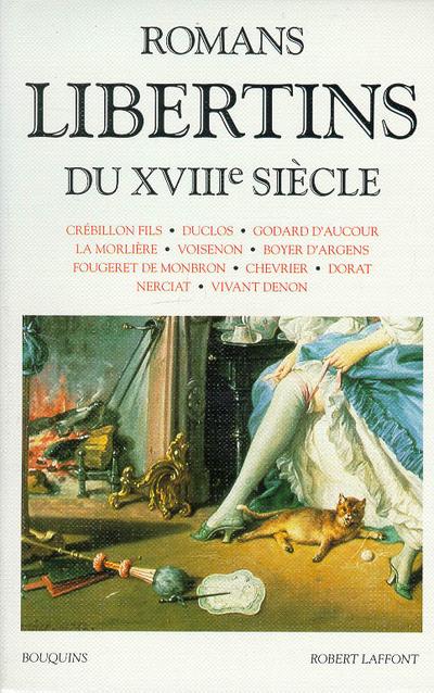 ROMANS LIBERTINS DU XVIIIE SIECLE