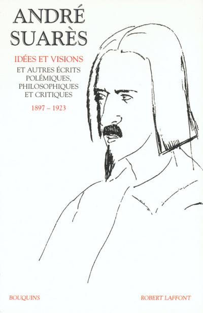 ANDRE SUARES T1 1897-1923 - VOL01