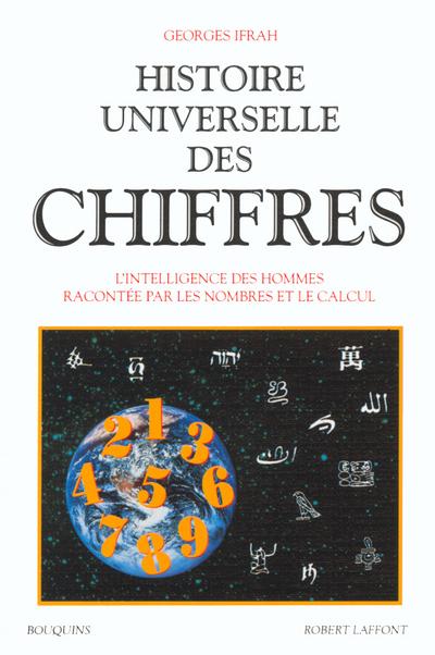 HISTOIRE UNIVERSELLE DES CHIFFRES - TOME 2 - VOL02