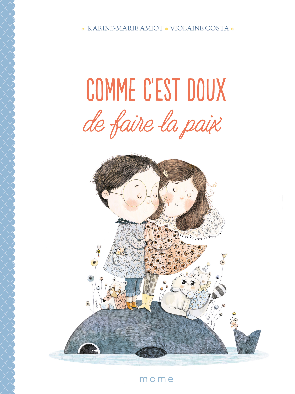 COMME C'EST DOUX DE FAIRE LA PAIX