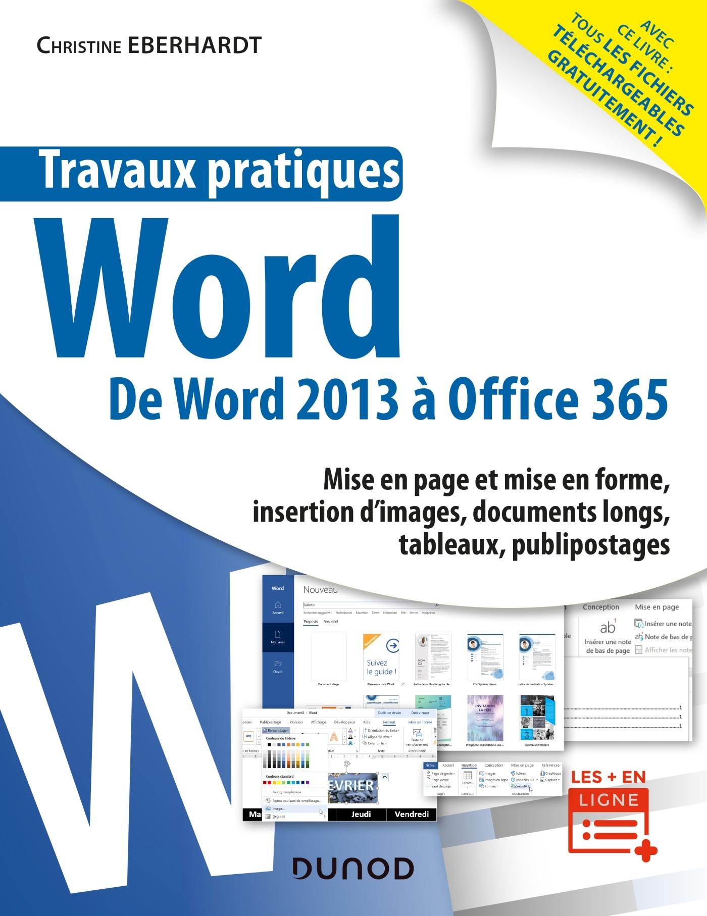 TRAVAUX PRATIQUES - WORD - TOUTES VERSIONS 2013 A 2019 ET OFFICE 365