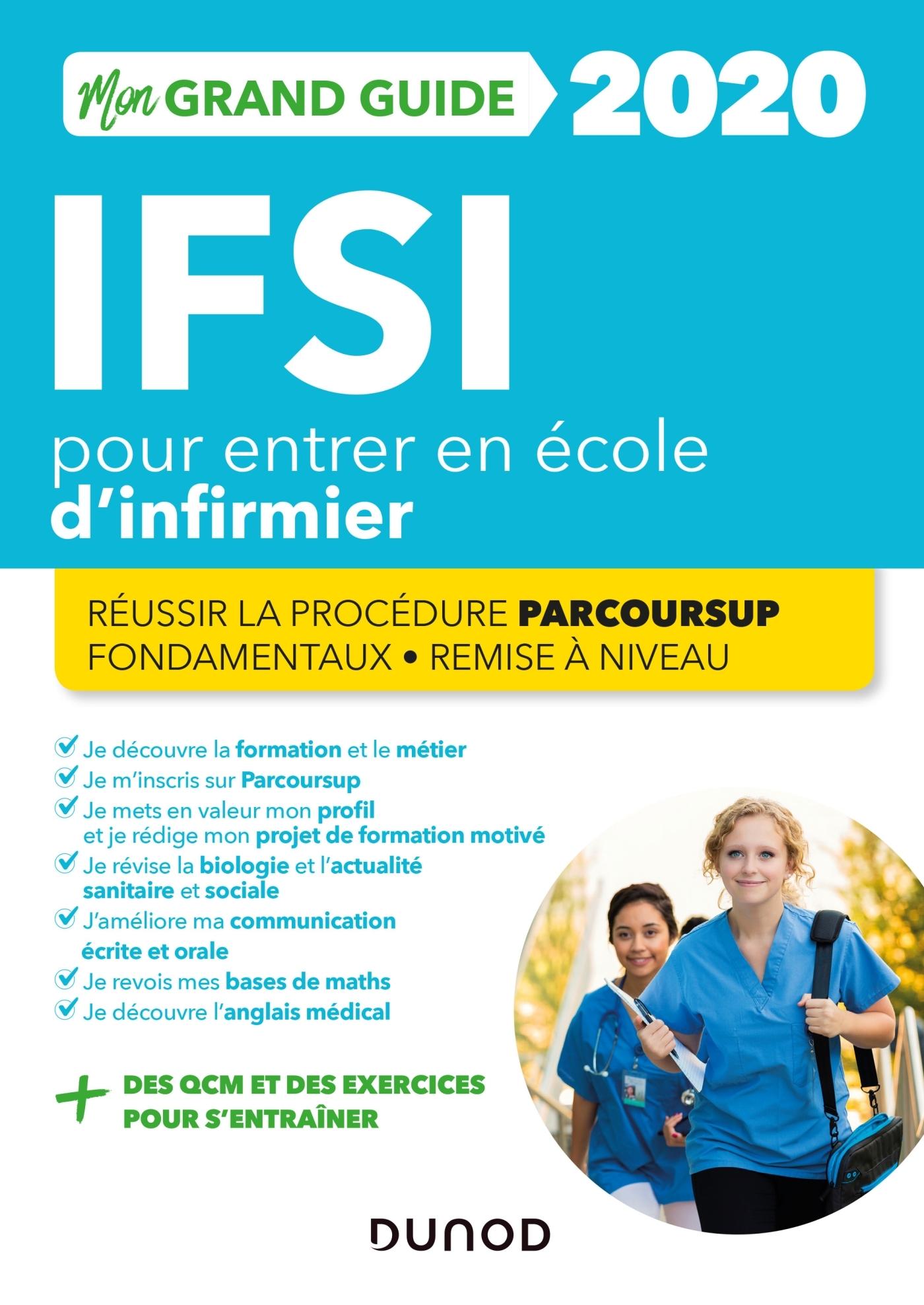 IFSI 2020 MON GRAND GUIDE POUR ENTRER EN ECOLE D'INFIRMIER - REUSSIR LA PROCEDURE PARCOURSUP + FONDA
