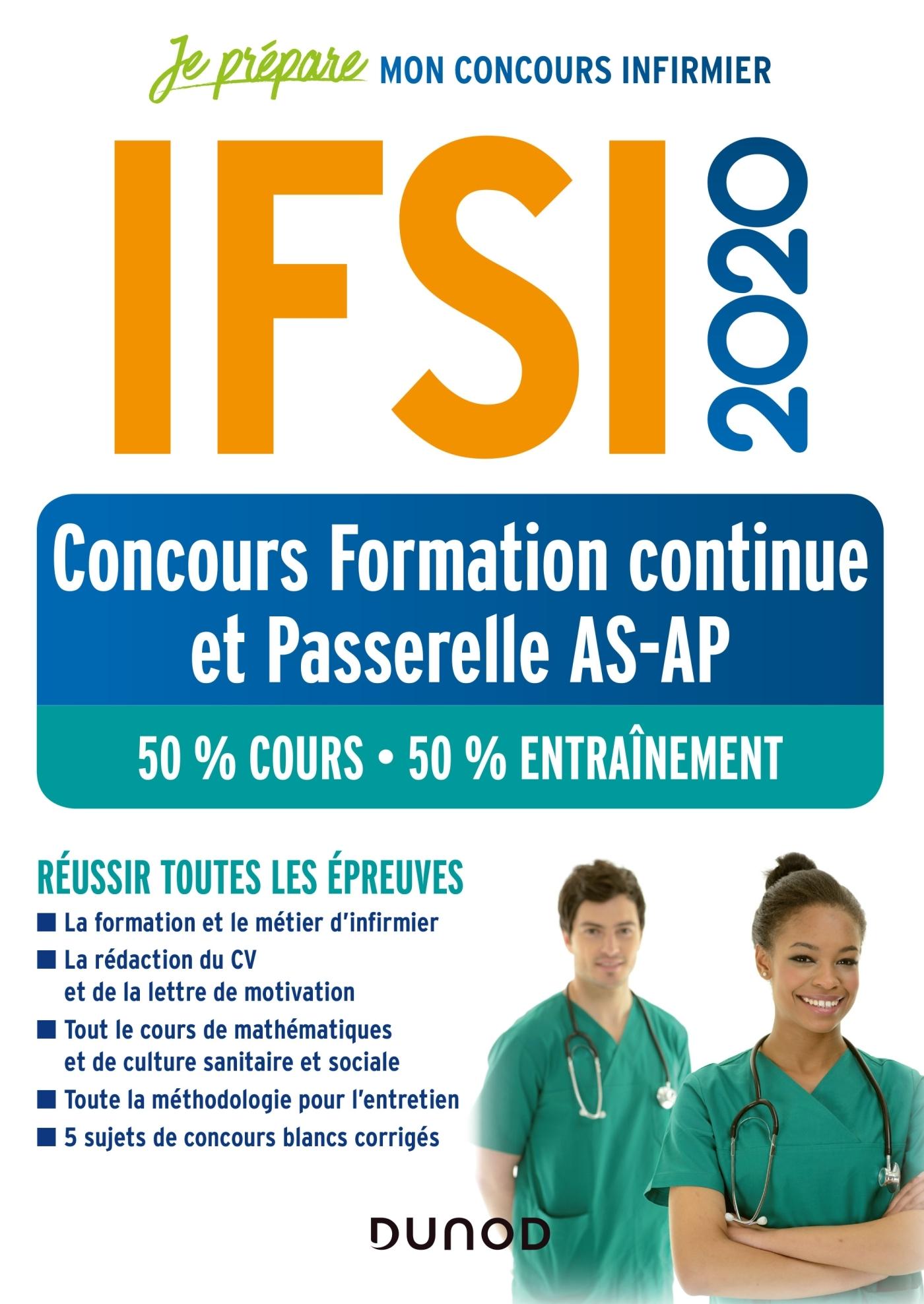 IFSI 2020 CONCOURS FORMATION CONTINUE ET PASSERELLE AS-AP - 50% COURS - 50% ENTRAINEMENT - 50% COURS