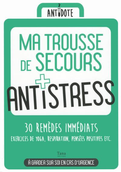 MA TROUSSE DE SECOURS ANTI-STRESS