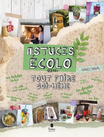 ASTUCES ECOLO : TOUT FAIRE SOI-MEME