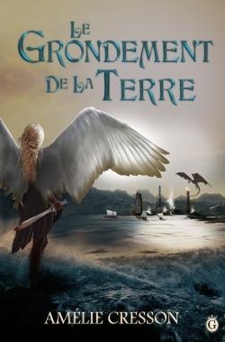 LE GRONDEMENT DE LA TERRE - COEUR DE LYCAHAN - T2