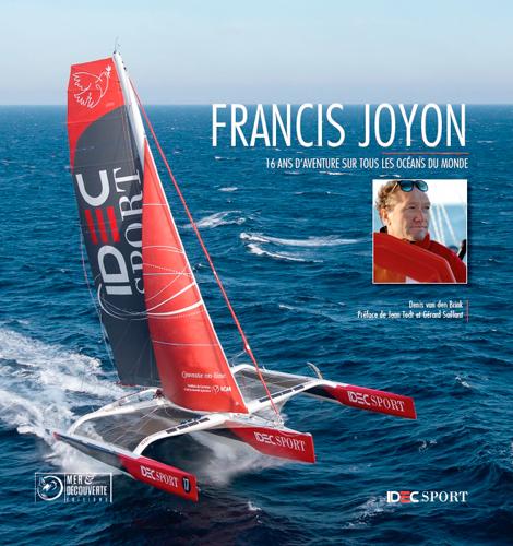 FRANCIS JOYON, 16 ANS DE RECORDS SUR TOUS LES OCEA