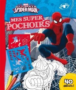 ULTIMATE SPIDERMAN , MARVEL, MES SUPER POCHOIRS