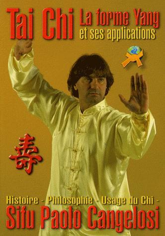 TAI CHI LA FORME YANG ET SES APPLICATIONS