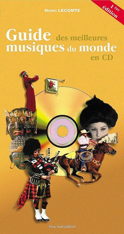 GUIDE DES MEILLEURES MUSIQUE DU MONDE EN CD