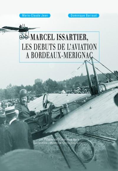 MARCEL ISSARTIER, LES DEBUTS DE L'AVIATION A BORDEAUX-MERIGNAC