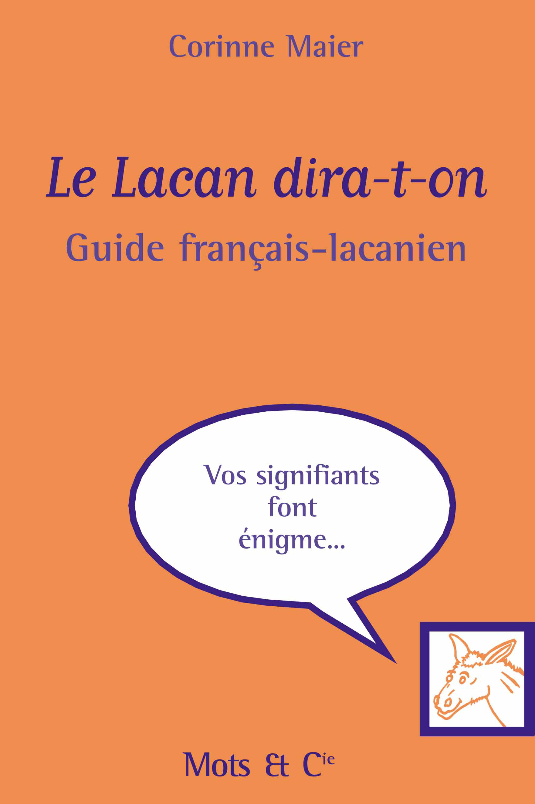 LE LACAN DIRA T ON