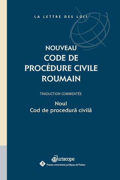 NOUVEAU CODE DE PROCEDURE CIVILE ROUMAIN