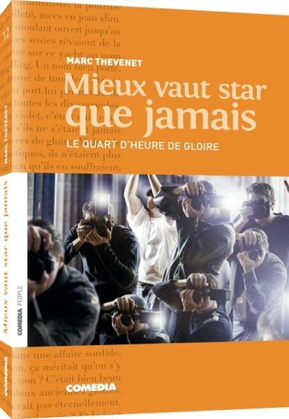 MIEUX VAUT STAR QUE JAMAIS - ROMAN PERSONNALISE