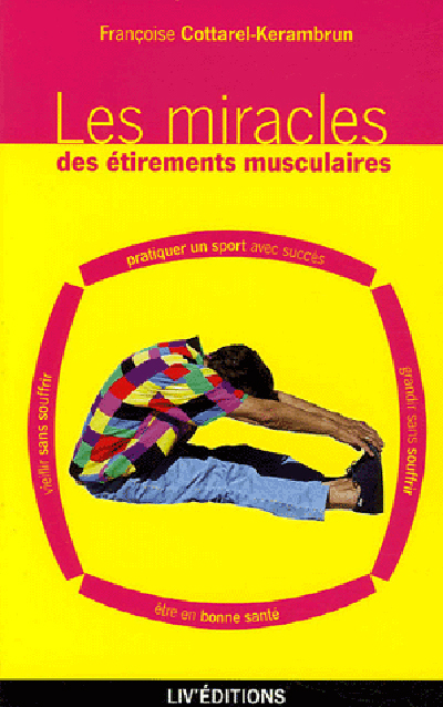 MIRACLES ETIREMENTS MUSCULAIRES