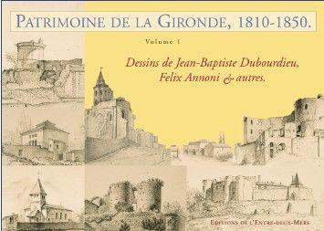 PARTIMOINE DE LA GIRONDE 1810-1840