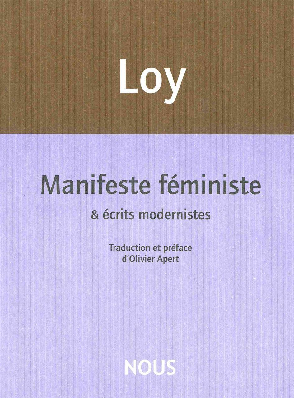 MANIFESTE FEMINISTE - & ECRITS MODERNISTES