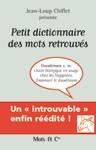 PETIT DICTIONNAIRE DES MOTS RETROUVES