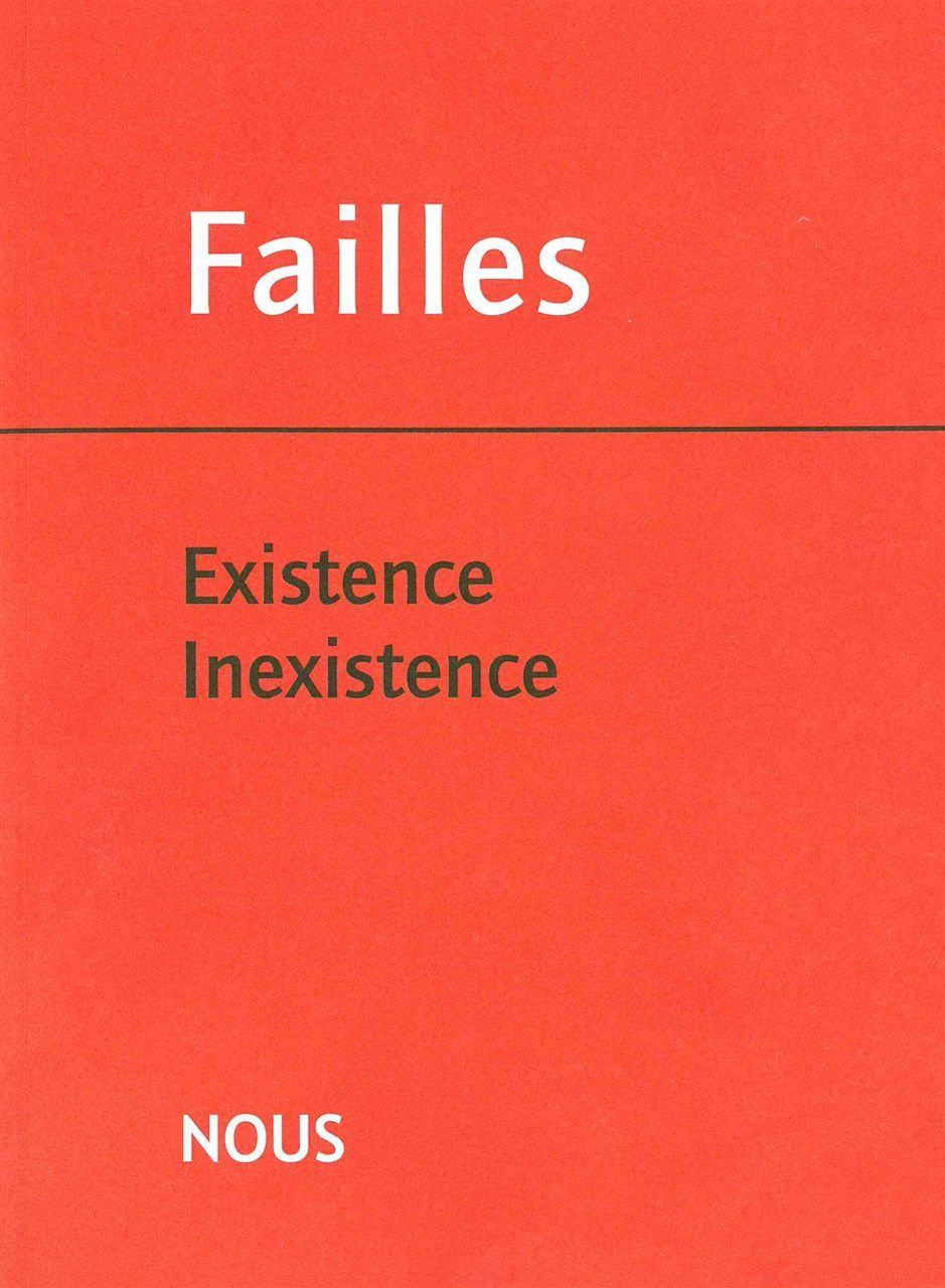 REVUE FAILLES 3 - EXISTENCE / INEXISTENCE