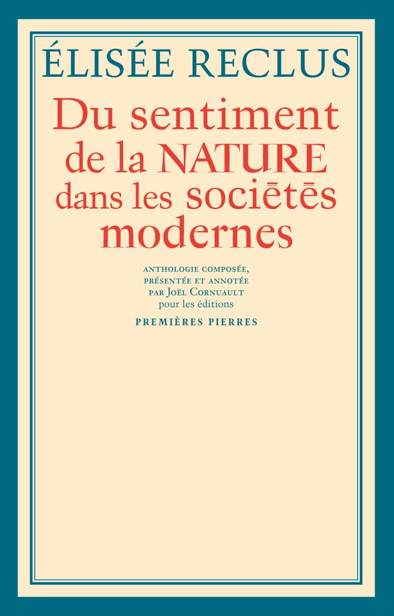 DU SENTIMENT DE LA NATURE DANS LES SOCIETES MODERNES ET AUTRES TEXTES