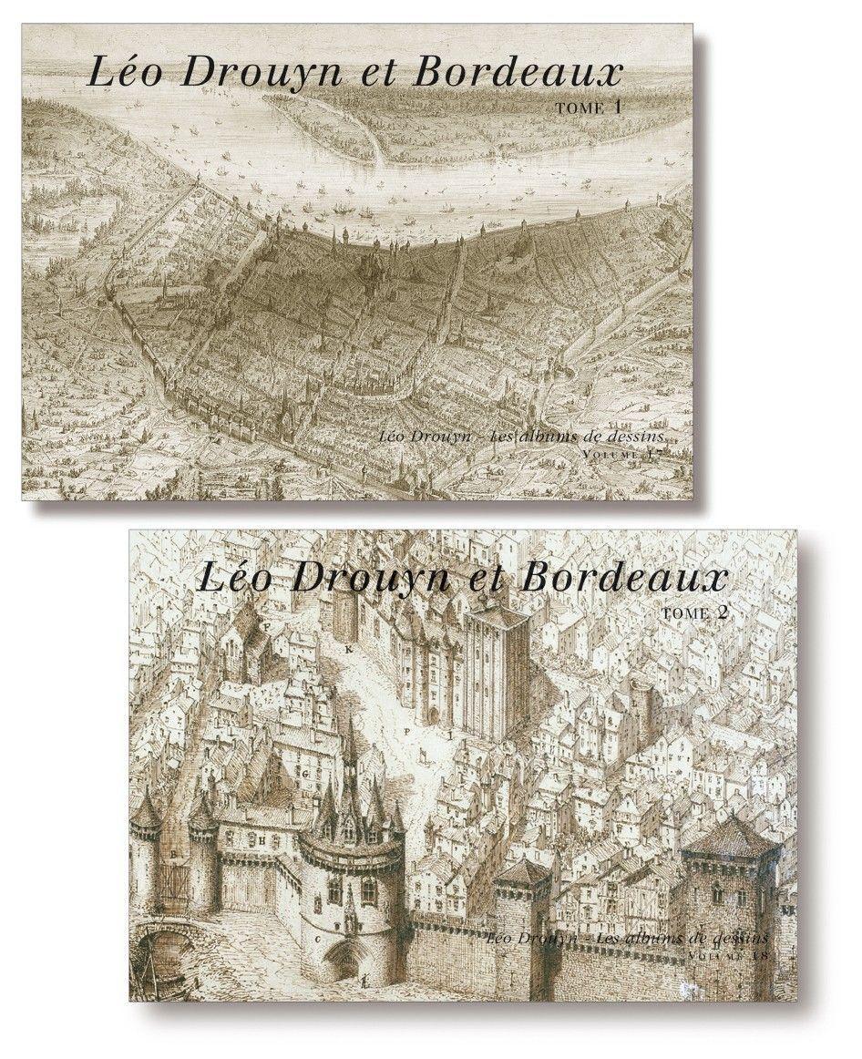 LEO DROUYN ET BORDEAUX - VOLUMES 17 ET 18