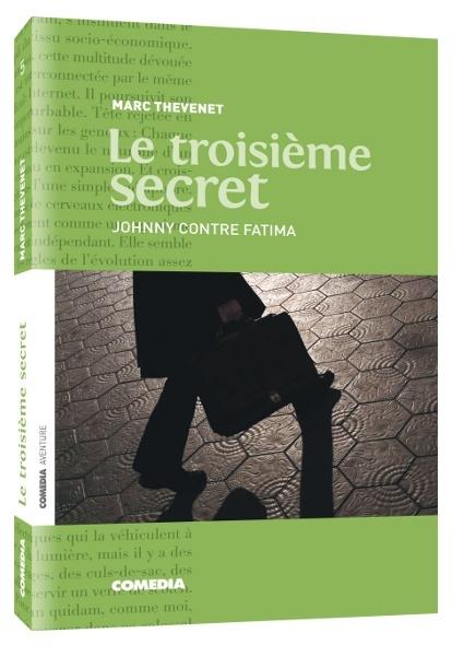 LE TROISIEME SECRET - ROMAN PERSONNALISE