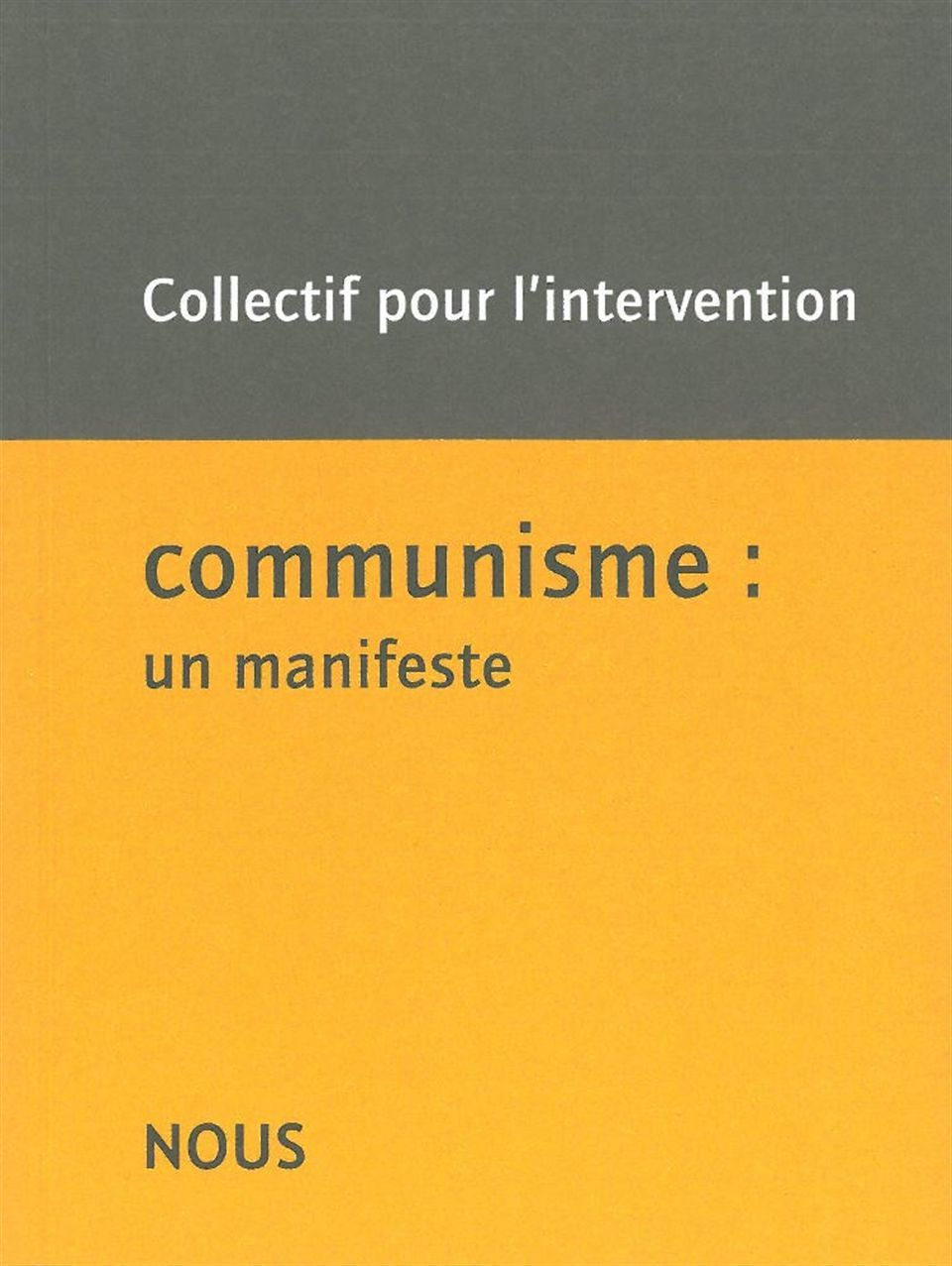 COMMUNISME : UN MANIFESTE