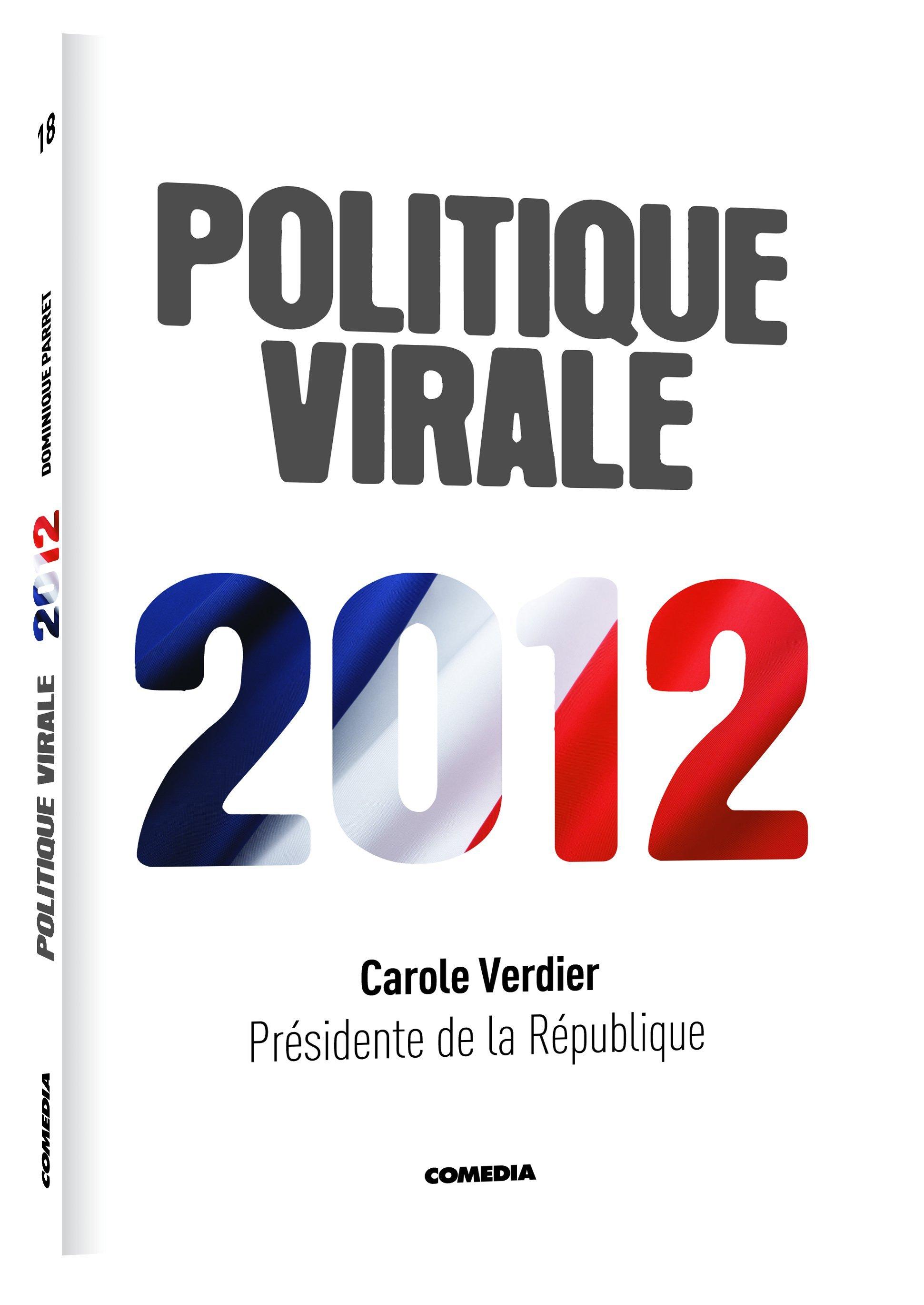 POLITIQUE VIRALE - ROMAN PERSONNALISE