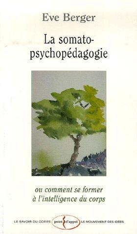 LA SOMATO-PSYCHOPEDAGOGIE
