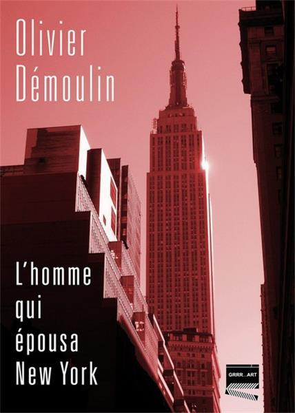 L'HOMME QUI EPOUSA NEW YORK