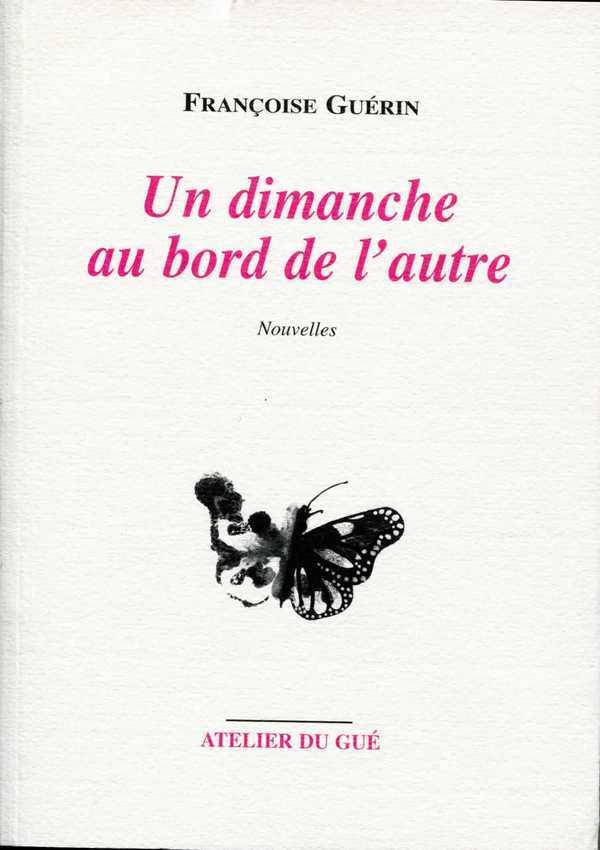 UN DIMANCHE AU BORD DE L'AUTRE