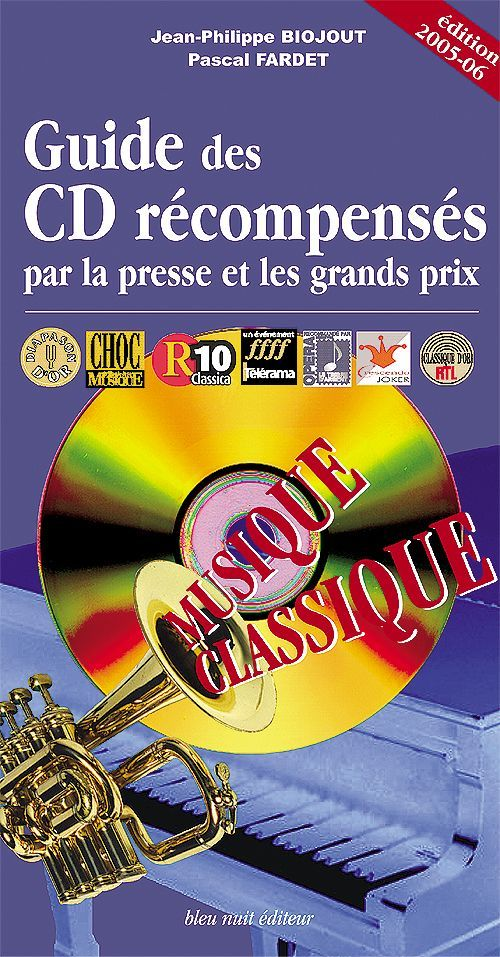 GUIDE DES CD RECOMPENSES / MUSIQUE CLASSIQUE