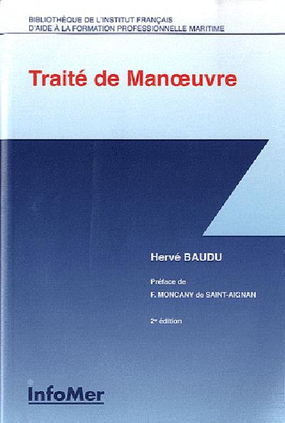 TRAITE DE MANOEUVRE (2E EDITION)