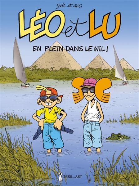 "LEO ET LU 6: "" EN PLEIN DANS LE NIL !"