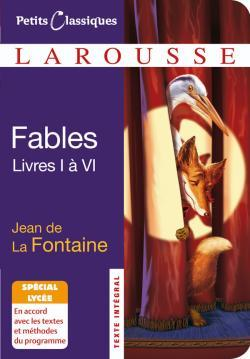 FABLES CHOISIES (LIVRES I A VI) - SPECIAL LYCEE